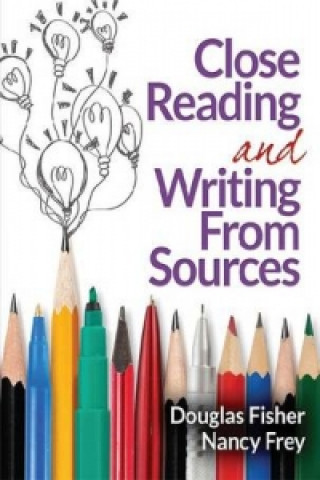 Close Reading and Writing from Sources