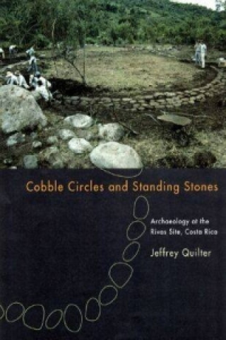 Cobble Circles and Standing Stones