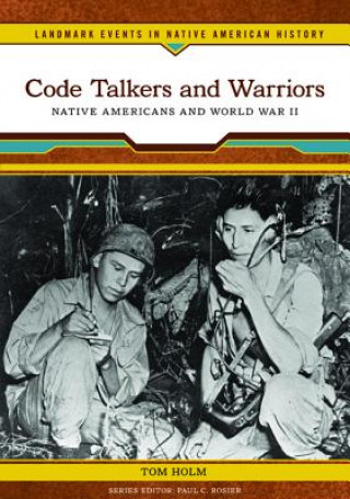 Code Talkers and Warriors