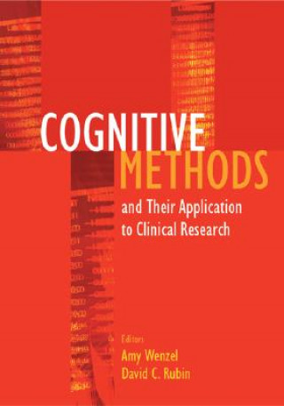 Cognitive Methods and Their Application to Clinical Research