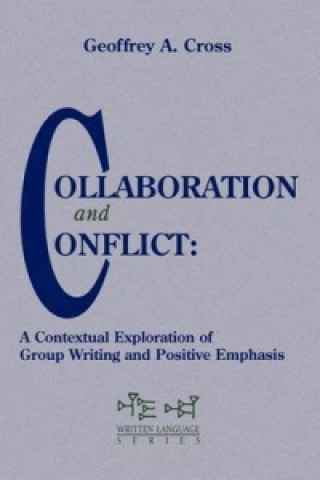 Collaboration and Conflict: a Contextual Exploration of Group Writing and Positive Emphasis