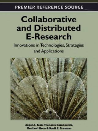 Collaborative and Distributed E-Research