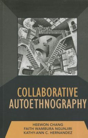 Collaborative Autoethnography