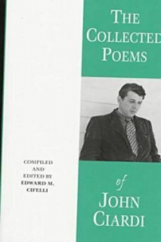 Collected Poems of John Ciardi