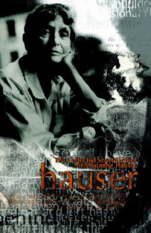 Collected Short Fiction of Marianne Hauser