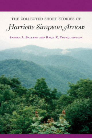 Collected Short Stories of Harriette Simpson Arnow