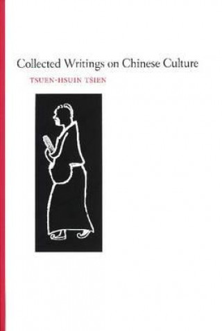 Collected Writings on Chinese Cultural History