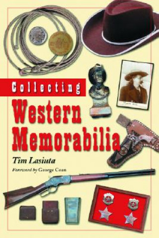 Collecting Western Memorabilia
