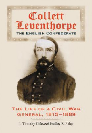 Collett Leventhorpe, the English Confederate