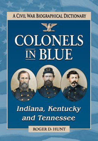 Colonels in blue-Indiana, Kentucky and Tennessee