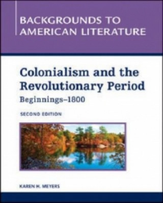 Colonialism and the Revolutionary Period