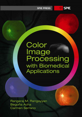 Color Image Processing with Biomedical Applications