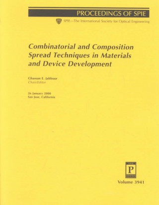 Combinatorial and Composition Spread Techniques Inmaterials and Device Development