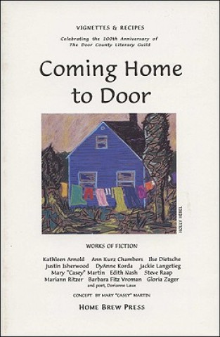 COMING HOME TO DOOR