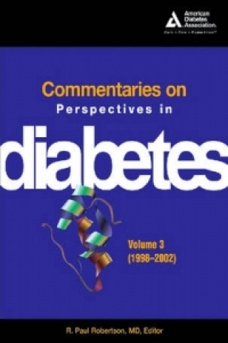 Commentaries on Perspectives in Diabetes