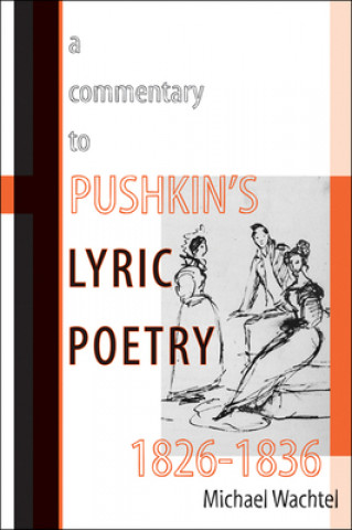 Commentary to Pushkin's Lyric Poetry, 1826-1836