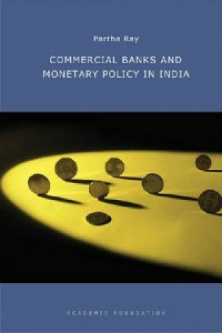 Commercial Banks and Monetary Policy in India