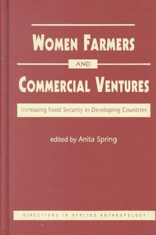 Commercial Ventures and Women Farmers