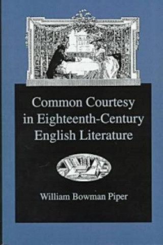 Common Courtesy in Eighteenth-Century English Literature