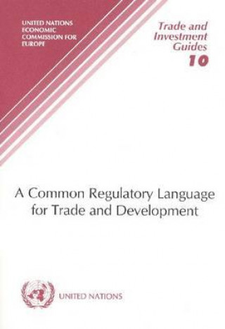 Common Regulatory Language for Trade and Development