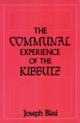 Communal Experience of the Kibbutz