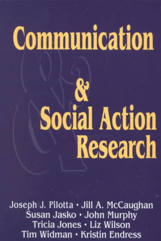 Communication and Social Action Research