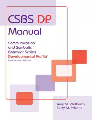 Communication and Symbolic Behaviour Scales Developmental Profile (Csbs Dp)