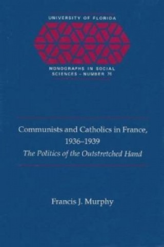 Communists and Catholics in France, 1936-39