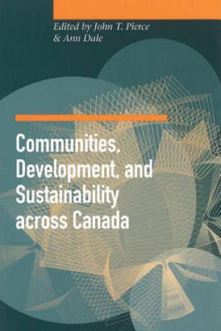 Communities, Development and Sustainability Across Canada