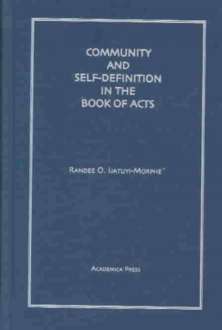 Community and Self Definition in the Book of Acts