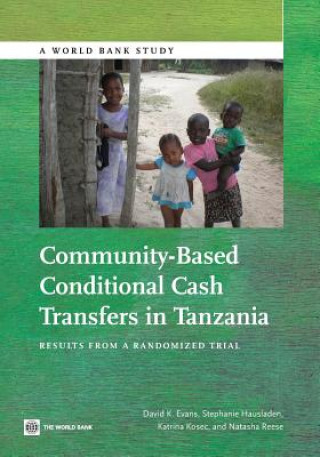 Community-Based Conditional Cash Transfers in Tanzania