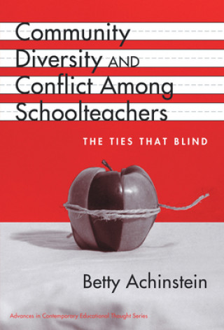 Community, Diversity and Conflict Among Schoolteachers