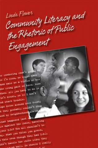Community Literacy and the Rhetoric of Public Engagement
