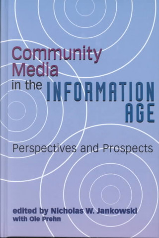 Community Media in the Information Age
