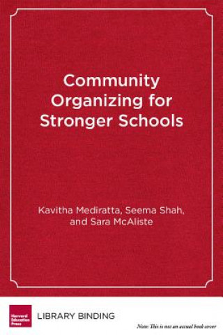 Community Organizing for Stronger Schools