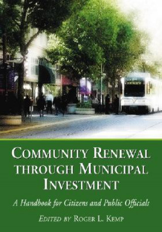 Community Renewal Through Municipal Investment