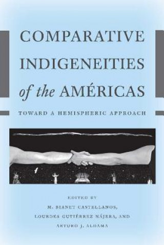 Comparative Indigeneities of the Americas