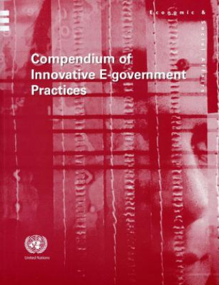 Compendium of Innovative E-Government Practices