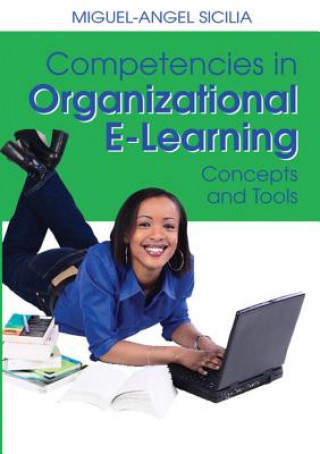 Competencies in Organizational E-learning Concepts and Tools