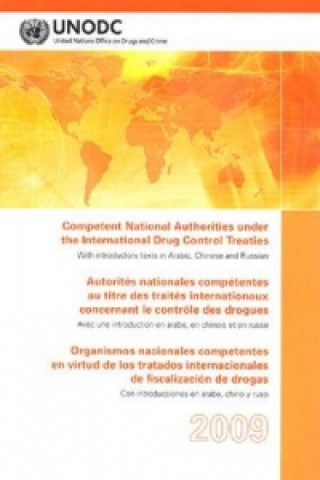 Competent National Authorities Under the International Drug Control Treaties 2009