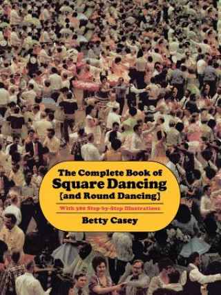 Complete Book of Square Dancing