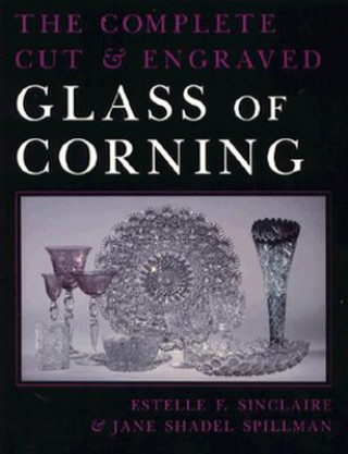 Complete Cut and Engraved Glass of Corning
