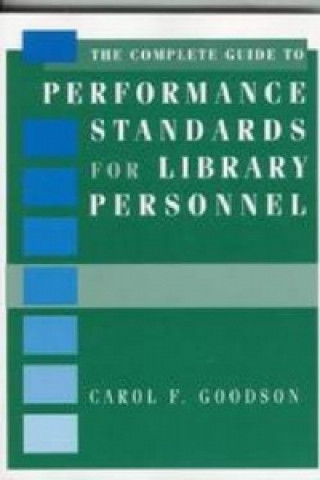Complete Guide to Performance Standards for Library Personnel