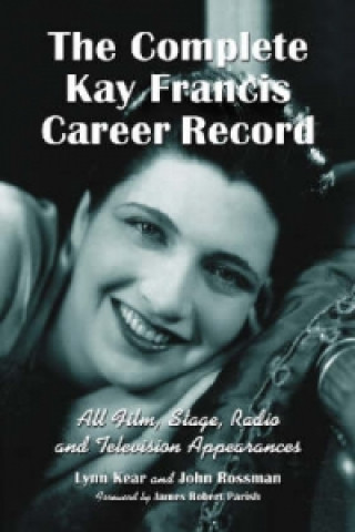 Complete Kay Francis Career Record