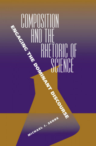 Composition and the Rhetoric of Science