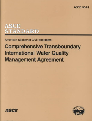 Comprehensive Transboundary International Water Quality Management Agreement EWRI/ ASCE 33-01