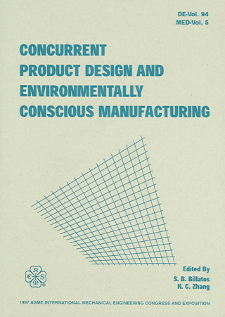 Concurrent Product Design and Environmentally Conscious Manufacturing
