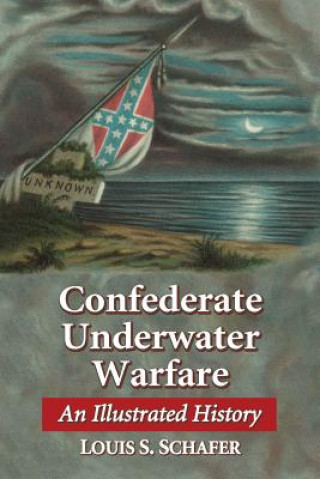 Confederate Underwater Warfare