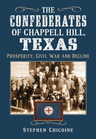 Confederates of Chappell Hill, Texas