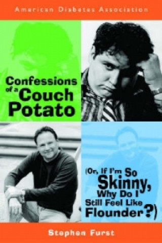 Confessions of a Diabetic Couch Potatoe